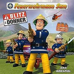 Blitz und Donner (Feuerwehrmann Sam, Folgen 21-26)