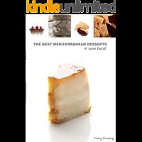 The Best Mediterranean Desserts Inez Nunez (English Edition)