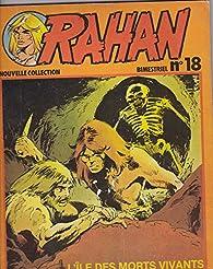 Rahan, tome 18 : L'île des morts vivants par André Chéret