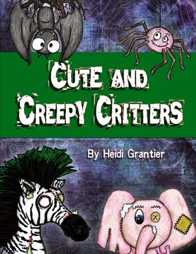 Read Online Cute and Creepy Critters pdf