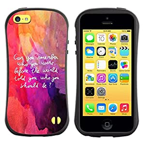 All-Round híbrido de goma duro caso cubierta protectora Accesorio Generación-I BY RAYDREAMMM - Apple iPhone 5C - Art Quote Be Yourself Remember Life Inner Self