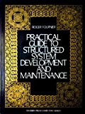 Practical Guide to Structured System Development and Maintenance Standards, Roger Fournier, 0136796710