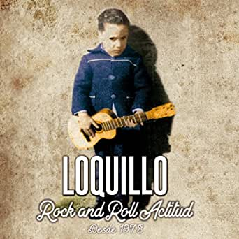 Rey Del Glam De Loquillo En Amazon Music Amazon Es