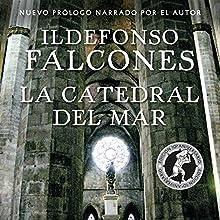 La catedral del mar | Livre audio Auteur(s) : Ildefonso Falcones Narrateur(s) : Raúl Llorens