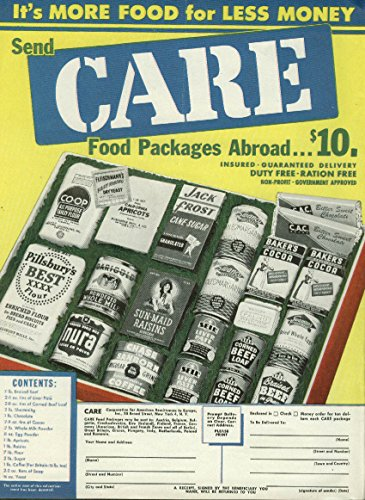 It's more food for less money Send CARE Food Packages Abroad ad 1947