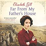 Far From My Father's House | Elizabeth Gill