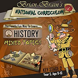 Brian Brain's National Curriculum KS2 Y5 History Mixed Topics