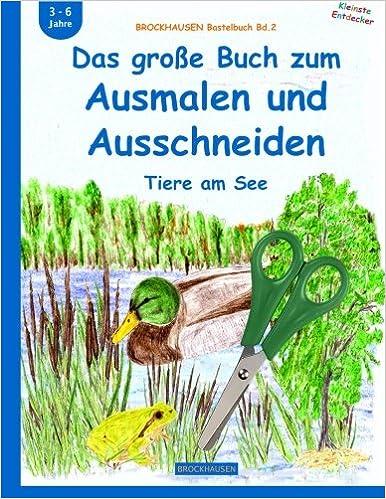 Brockhausen Bastelbuch Bd 2 Das Grosse Buch Zum Ausmalen Und