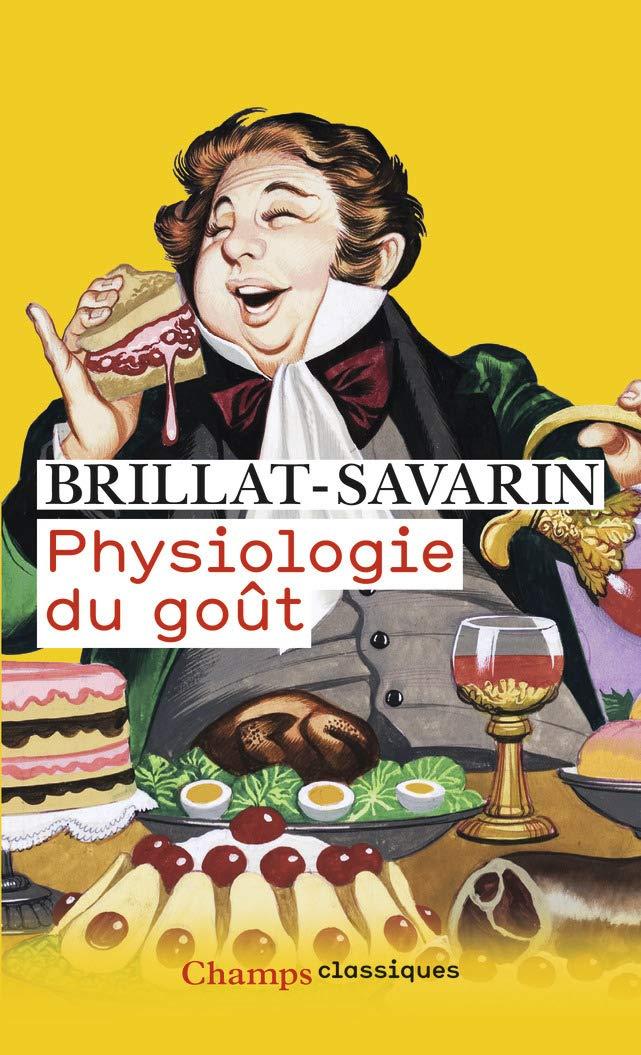 Physiologie Du Gout (Champs Classiques): Amazon.es: Brillat ...
