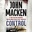 Control Audiobook by John Macken Narrated by Andrew Wincott