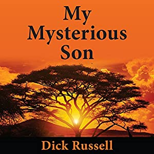 My Mysterious Son Audiobook