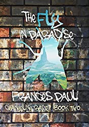 The Fly In Paradise (The Changeling Race Book 2)