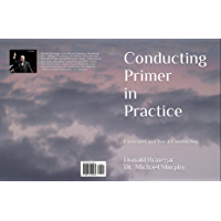 Conducting Primer in Practice book cover