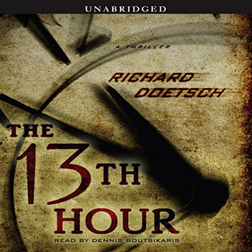 The 13th Hour: A Thriller Audiobook [Free Download by Trial] thumbnail