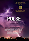 Pulse: The third of the Cooch adventures in national security (The Cooch series of national security thrillers Book 3)