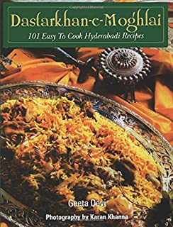 The jewels of the nizam recipes from the khansamas of hyderabad dastarkhan e moghlai 101 easy to cook hyderabadi recipes forumfinder Image collections