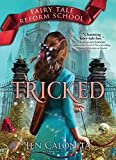 Tricked (Fairy Tale Reform School)