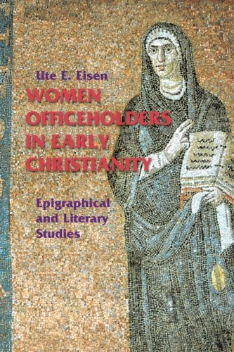 Women Officeholders in Early Christianity: Epigraphical and Literary Studies - Macys 30