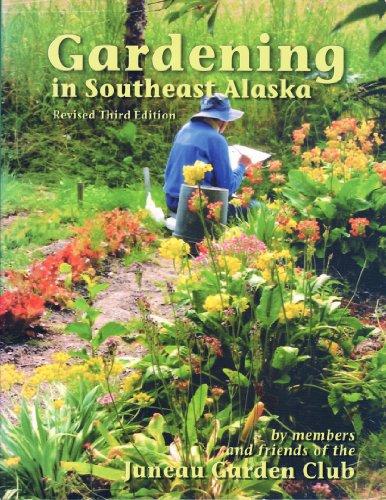 - Gardening in Southeast Alaska