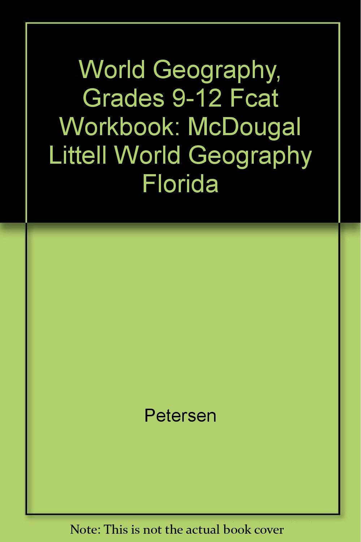 McDougal Littell World Geography Florida: FCAT Workbook Grades 9-12 pdf