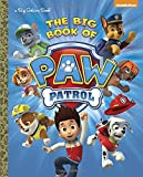 The Big Book of Paw Patrol (Paw Patrol) - Best Reviews Guide