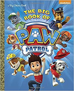 The Big Book of Paw Patrol (Paw Patrol) (Big Golden Book
