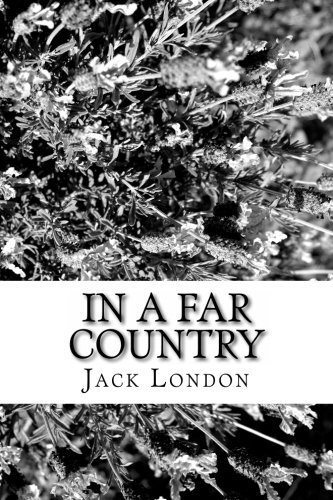 jack london in a far country - 6