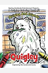 Quigley's Coloring Book #1 (Quigley's Coloring Books) Paperback