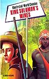 King Solomon's Mines: illustrated world classic