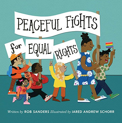 Peaceful Fights for Equal Rights by Simon & Schuster Books for Young Readers
