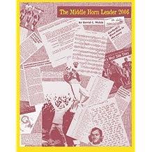The Middle Horn Leader 2006: (Color Version)