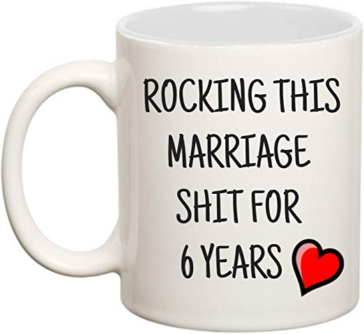 Amazon Com 6 Year Wedding Anniversary Gift For Him Or Her Sixth 6th Gifts Coffee Mug For Husband Or Wife Rocking This Marriage Cup For Men Women 15oz Coffee Cups Mugs