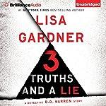 3 Truths and a Lie: A Detective D. D. Warren Story   Lisa Gardner