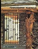 img - for Ferronnerie Rustique Et De Style book / textbook / text book