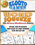 KLOOTO Games WORD SQUEEZE: The Reverse WordSearch Puzzle!