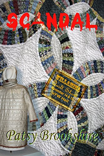 Scandal...at the Willamina Quilt Show (Sophies Kin & Quilt Book 2)