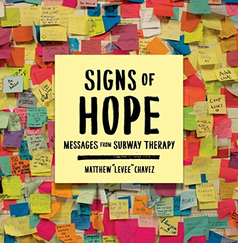 Signs of Hope: Messages from Subway Therapy