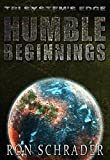 Humble Beginnings (Tri System's Edge Series Book 1)