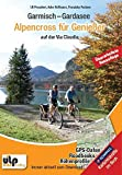 Garmisch - Gardasee: Alpencross für Genießer