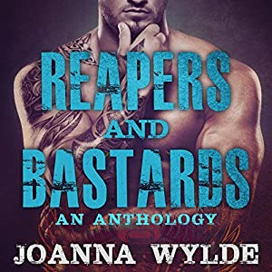 Reapers and Bastards: A Reapers MC Anthology Hörbuch