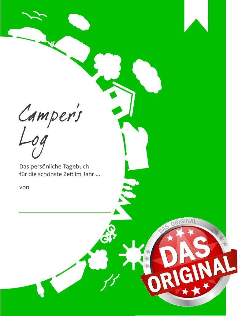 Reisetagebuch: Camper's Log - Das persönliche Tagebuch für Reisen mit dem Wohnmobil, Wohnwagen oder Zelt