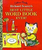 Richard Scarry's Best Little Word Book Ever (Little Golden Book)