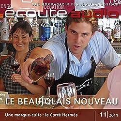 Écoute audio - Le beaujolais nouveau 11/2011