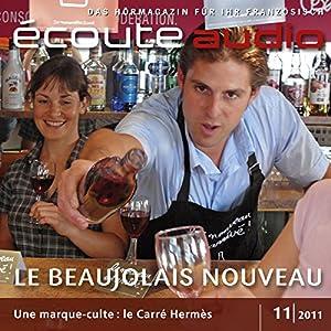 Écoute audio - Le beaujolais nouveau 11/2011 Audiobook