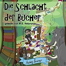 Die Schlacht der Bücher Hörbuch von Audrey Harings Gesprochen von: Matthias Ernst Holzmann