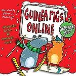 Christmas Quest: Guinea Pigs Online Book 5 | Jennifer Gray,Amanda Swift