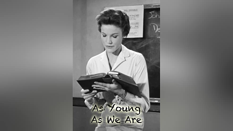 As Young As We Are