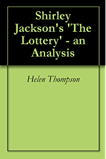 satire and religion in shirley jackson s the lottery kindle  shirley jackson s the lottery an analysis