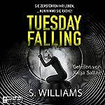 Tuesday Falling: Sie zerstörten ihr Leben, ...nun nimmt sie Rache! | Stephen Williams