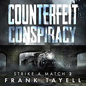 Counterfeit Conspiracy Audiobook